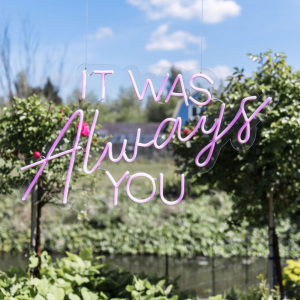 Neon sign 'It was always you'